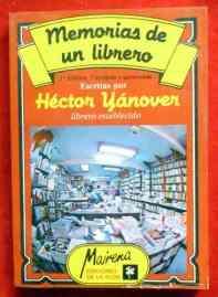 hector-yanover-memorias-de-un-librero-firmado-y-dedicado-6036-MLA4522435646_062013-O