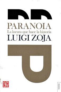 Luigi Zoja, Paranoia