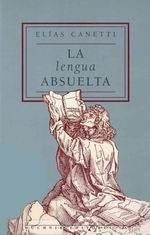 Canetti Elias - La lengua absuelta