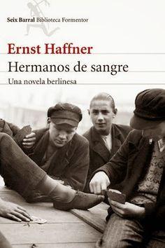 hermanos-de-sangre_Ernst-Haffner